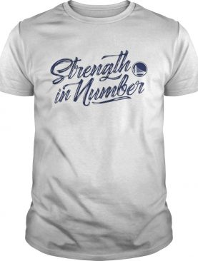 Strength In Numbers Warriors Shirts