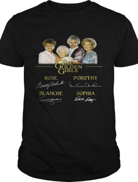 The Golden Girls rose dorothy blanche sophia shirts