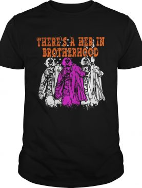 There's a her in brotherhood shirts