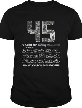 45 years of Seattle Seahawks 1974 2019 signature thank you for shirt