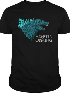 Godzilla Monster is coming shirt