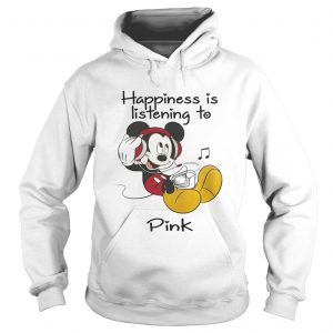 Happiness Is Listening To Pink Mickey hoodie