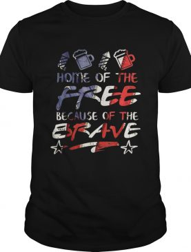 Home Free Because Of The Brave USA 4th Of July American Flag shirt