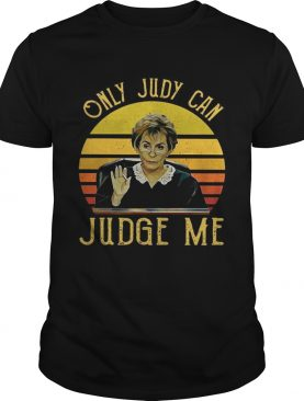 Judy Sheindlin Only Judy can Judge me vintage shirts