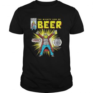 Thor the mighty god of beer unisex