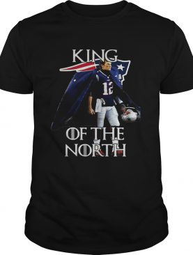 Tom Brady New England Patriots 12 King of the North shirts