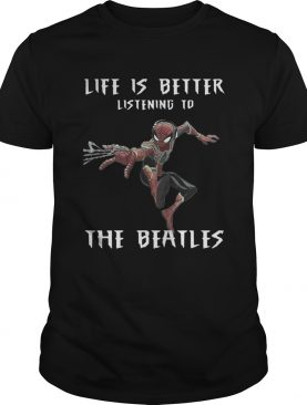 1562293207Spider Man life is better listening to the Beatles shirt