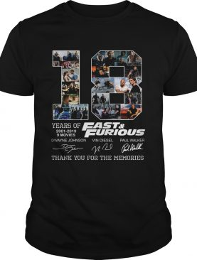 18 years of Fast and Furious 2001 2019 thank you for the memories shirt