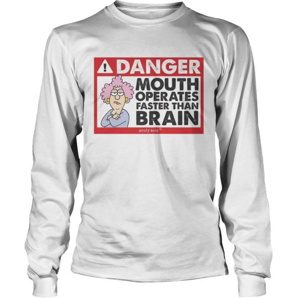 Danger mouth operates faster than brain aunty acid longsleeve tee