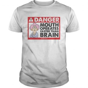 Danger mouth operates faster than brain aunty acid unisex