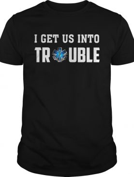 I get us into trouble on call for life blue snake shirt