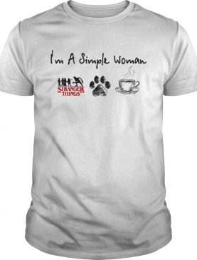 Im a simple woman I like Stranger Things Dog and Coffee shirt