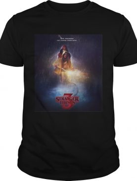 One friendship can change everything Stranger Things 3 shirt