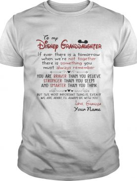 Personalized Name From Grandpa To My Disney Granddaughter T-Shirts