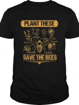 Plant These Trees Save The Bees Honey Queen Bee shirt