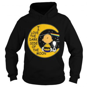 Snoopy and Charlie Brown I love the dark side of the moon hoodie