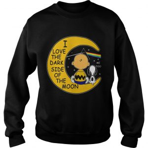 Snoopy and Charlie Brown I love the dark side of the moon sweatshirt