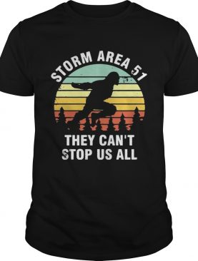 Storm Area 51 they cant stop all of US all sunset shirt