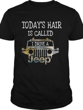Todays hair is called I drive a Jeep shirt