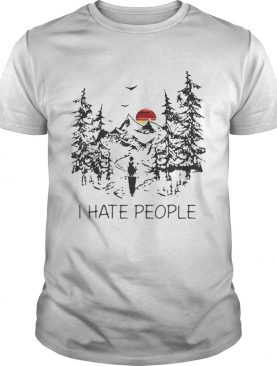 Top I hate people camp shirt