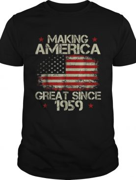 Top Making America Great Since 1959 American Flag shirt
