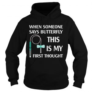 When someone says butterfly this is my first thought hoodie