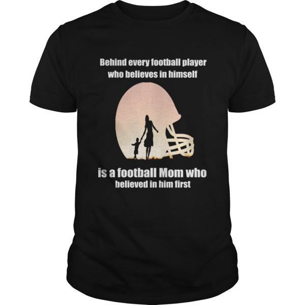 Behind Every Football PlayerFamily Mom Mother Gift unisex