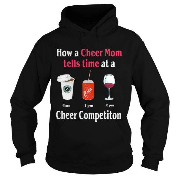 How a Cheer Mom tells time at a Coffee Coca Wine Cheer competition hoodie