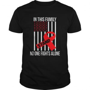 In This Family No One Fights Alone Stand Breast Cancer Awareness unisex