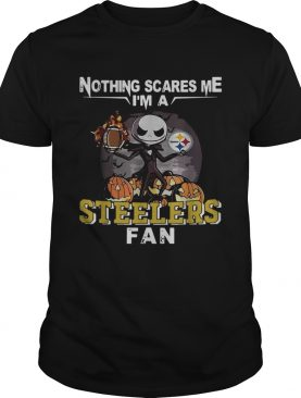 Jack Skellington nothing scares me Im a Pittsburgh Steelers fan shirt