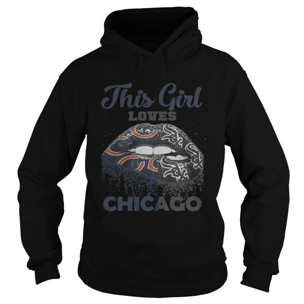 Official Lip this girl loves Chicago hoodie