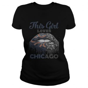 Official Lip this girl loves Chicago ladies tee