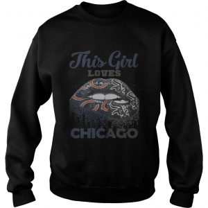 Official Lip this girl loves Chicago swweatshirt