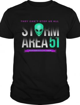 Official They Cant Stop Us All Storm Area 51 shirt