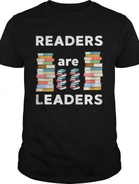 Readers Are Leaders Books Reading Librarian Teacher TShirt