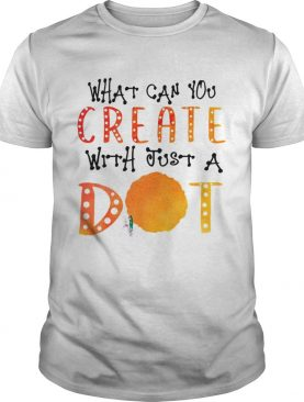What Can You Create With Just A Dot T-Shirt