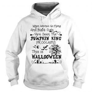 When witches go flying and black cats are seen the Pumpkin this is Halloween hoodie
