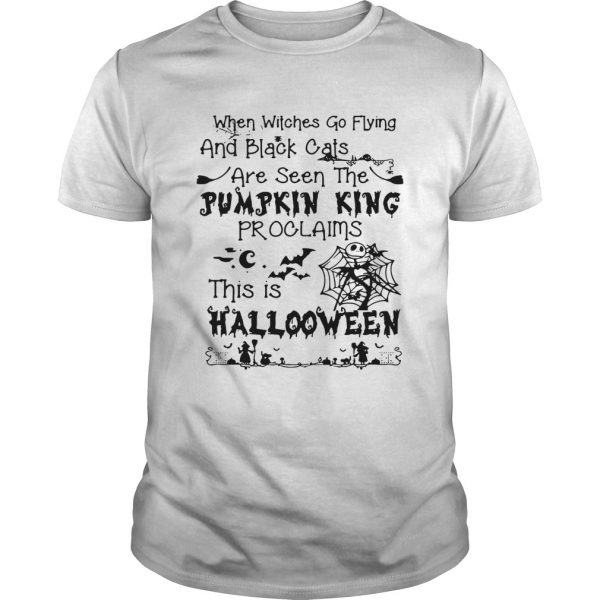When witches go flying and black cats are seen the Pumpkin this is Halloween unisex