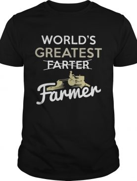 Worlds Greatest Farter Farmer Shirt