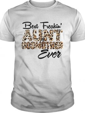 Best freakin aunt godmother Leopard shirt