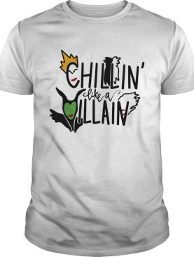 Chillin' like Villain witch shirt
