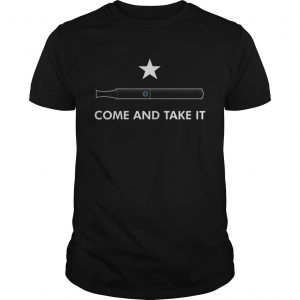 Come and take it unisex