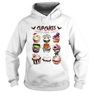Cupcakes what a ghoul wants Halloween hoodie