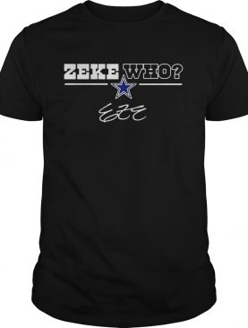 Dallas Cowboys Zeke Who shirt