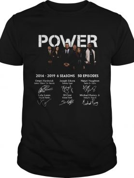 Power 2014 2019 6 seasons 50 episodes shirt