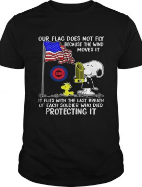 Snoopy our flag does not fly because the wind moves it Chicago CUBS shirt