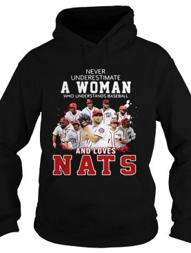 Never Underestimate A Woman Who Understands Baseball And Loves Nats Shirt