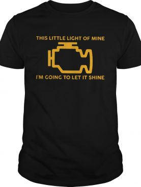 This Little Light Of Mine Im Going To Let It Shine Tshirts