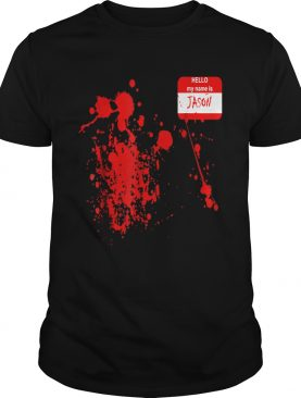 Official Hello My Name Is JasonFunny Halloween Costume shirt