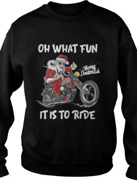 Biker Santa Motorcycle Merry Christmas Oh What Fun It Is To Ride shirt